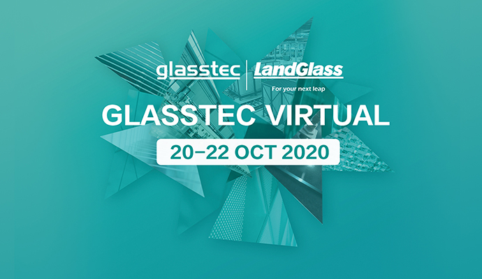 Meet LandGlass at GLASSTEC VIRTUAL 2020